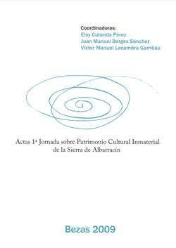Actas 1ª Jornada sobre Patrimonio Cultural Inmaterial de la Sierra de Albarracín