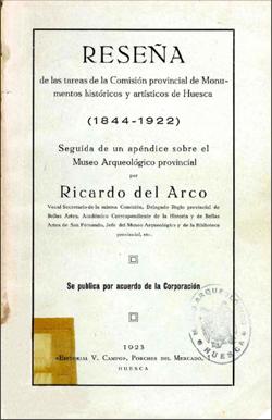 Reseña de las tareas de la Comisión provincial de Monumentos históricos y artísticos de Huesca (1844-1922)