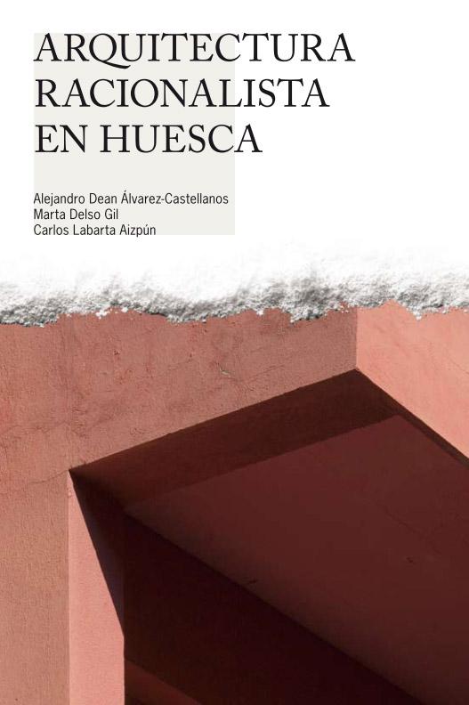 Arquitectura racionalista en Huesca