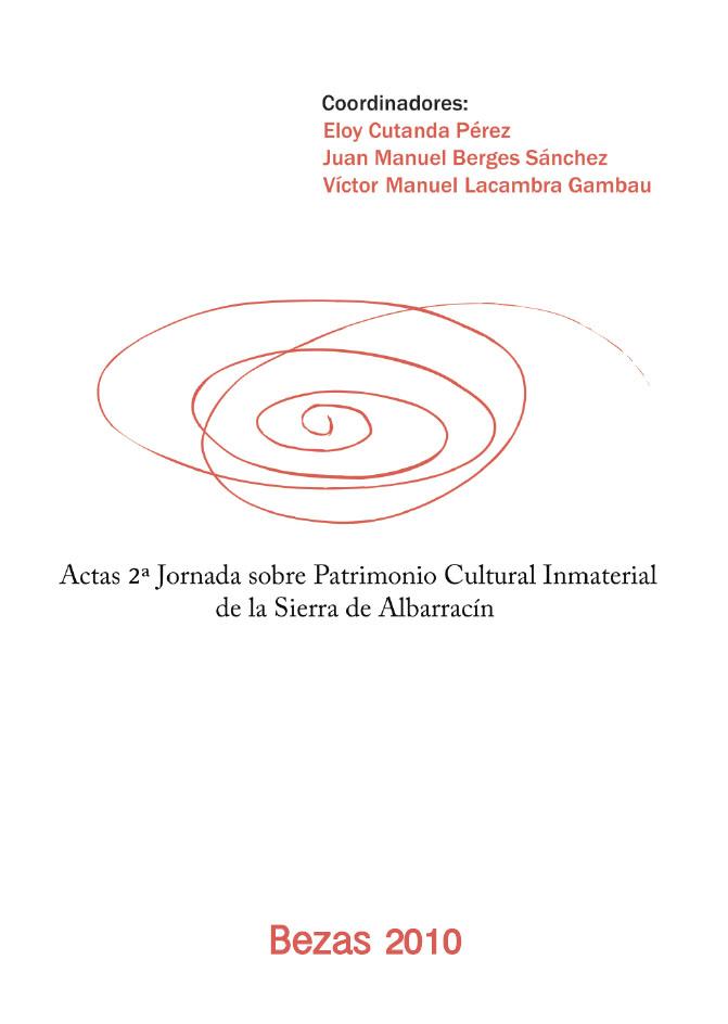 Actas II Jornada sobre Patrimonio Cultural Inmaterial de la Sierra de Albarracín