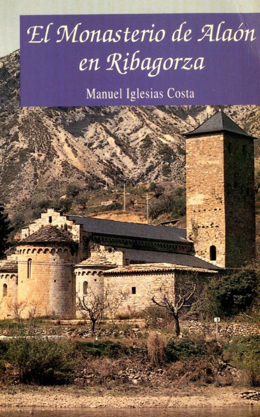 El monasterio de Alaón en Ribagorza