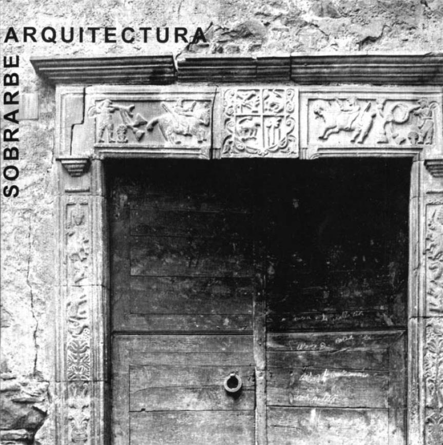 Sobrarbe. Arquitectura popular. Fotografías 1902-1936