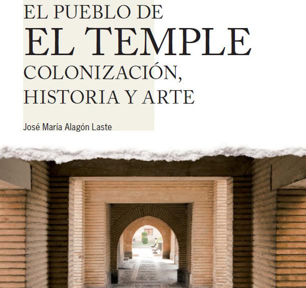 El pueblo de El Temple. Colonización, historia y arte