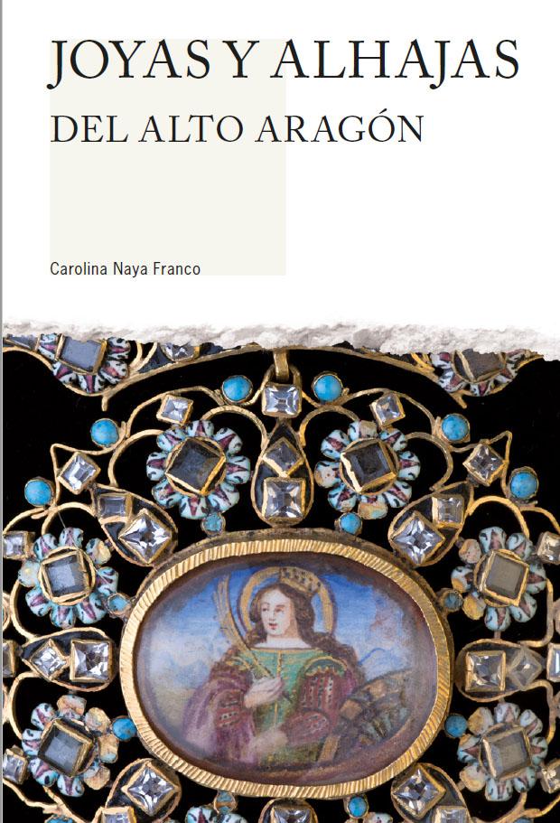 Joyas y alhajas del Alto Aragón