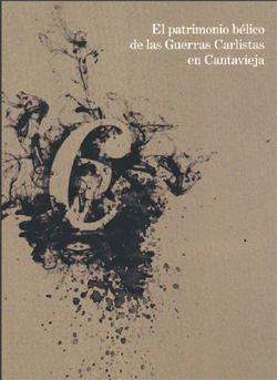 El patrimonio bélico de las Guerras Carlistas en Cantavieja