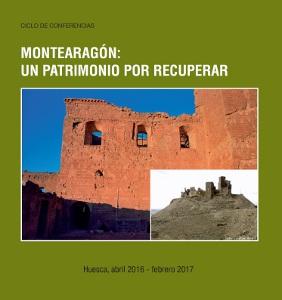 Montearagón: un patrimonio por recuperar
