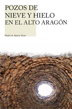 Pozos de nieve y hielo en el Alto Aragón