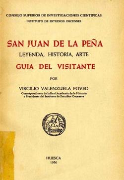 San Juan de la Peña. Leyenda, historia y arte